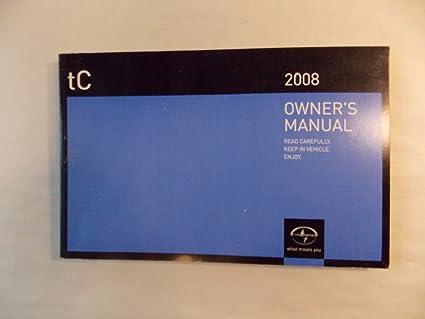 amazon com 08 2008 scion tc owners manual book guide set 8528 rh amazon com scion tc 2007 owners manual scion tc 2006 owners manual