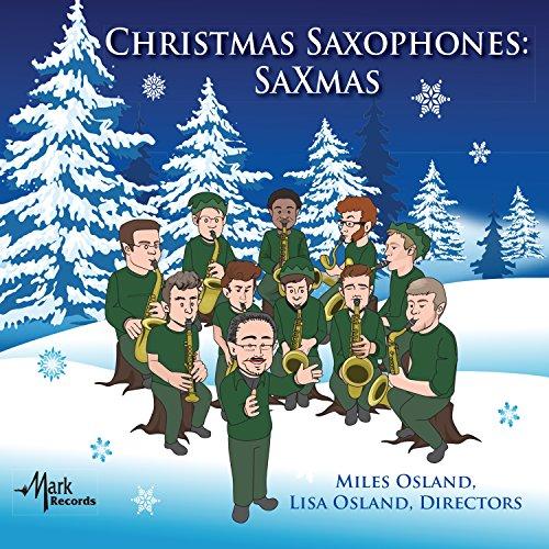 (Christmas Saxophones: SaXmas)
