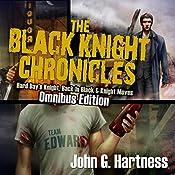The Black Knight Chronicles: Omnibus Edition | John Hartness