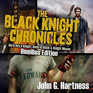 The Black Knight Chronicles: Omnibus Edition Hörbuch