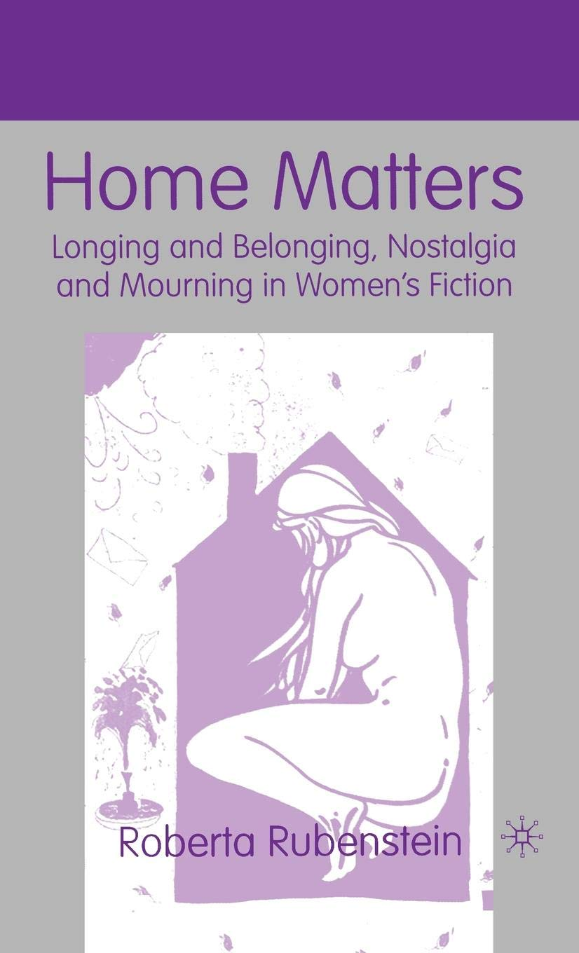 Amazon.com: Home Matters: Longing and Belonging, Nostalgia ...