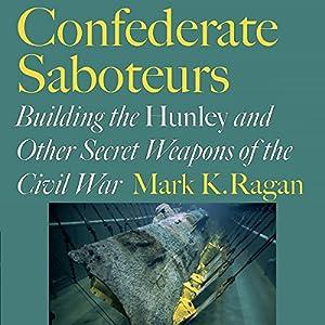 Confederate Saboteurs Audiobook