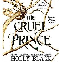 The Cruel Prince: The Folk of the Air, Book 1