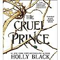 The Cruel Prince Hörbuch von Holly Black Gesprochen von: Caitlin Kelly