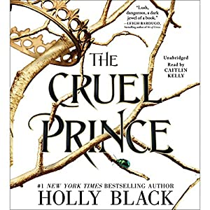The Cruel Prince Hörbuch