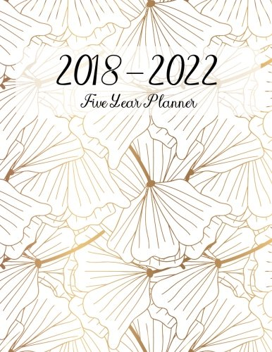 Calendar Diary (2018 - 2022 Five Year Planner: Monthly Schedule Organizer, Gold Flower, Calendar June 2018 - December 2022, Academic Monthly & Yearly Agenda (Calendar Diary Logbook) (Volume 2))