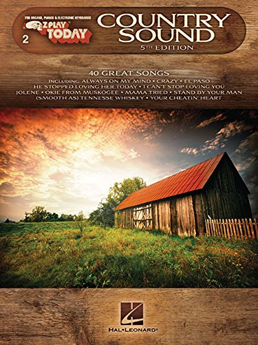 2. Country Sound: E-Z Play Today Volume 2 (Heart Of My Heart Piano Sheet Music)