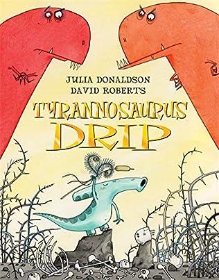 book cover of Tyrannosaurus Drip