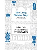The Long Shorter Way: Discourses on Chassidic Thought