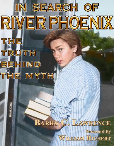 In Search of River Phoenix: The Accuracy Behind The Myth