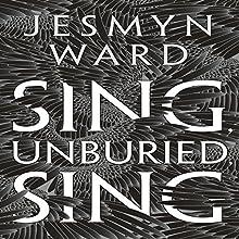 Sing, Unburied, Sing Audiobook by Jesmyn Ward Narrated by Kelvin Harrison Jr., Chris Chalk, Rutina Wesley