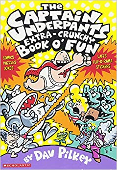 The Captain Underpants Extra-Crunchy Book o' Fun Paperback – March 1