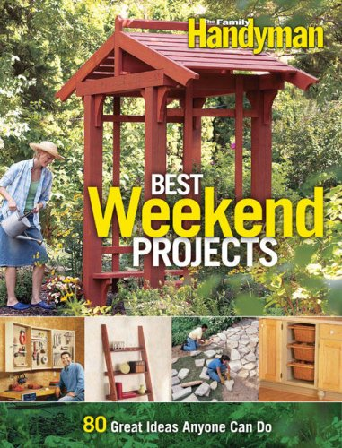Best weekend projects quick and simple ideas to improve for Family handyman phone number