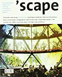 'Scape : The International Magazine of Landscape Architecture and Urbanism, Stiftung Landschaftsarchitektur Staff, 3034601336