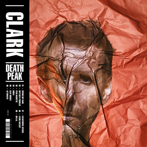 Clark - Death Peak - (WARPCD282) - CD - FLAC - 2017 - HOUND Download