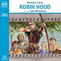 Robin Hood Audiobook by Benedict Flynn Narrated by John McAndrew