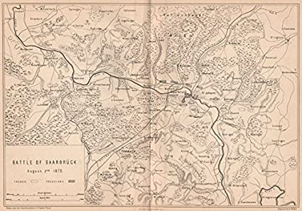 Saarbrucken Germany Map.Amazon Com Franco Prussian War Battle Of Saarbrucken 1870 Forbach
