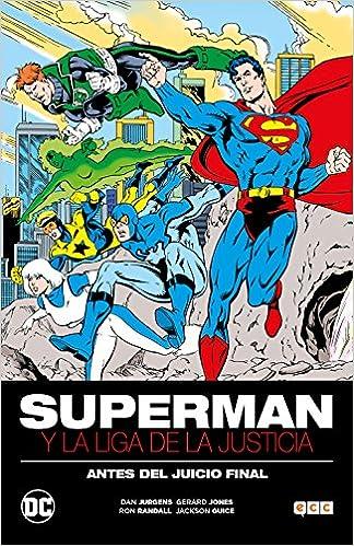 Superman y la Liga de la Justicia: Antes del Juicio Final ...