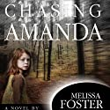 Chasing Amanda Audiobook by Melissa Foster Narrated by Kate Udall
