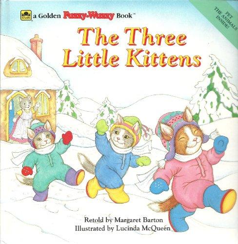 The Three Little Kittens (Golden Fuzzy-Wuzzy (Fuzzy Kitten)