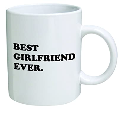 4c0b88d5731 Image Unavailable. Image not available for. Color: Best girlfriend ever - 11  OZ Coffee Mug - Funny Inspirational ...
