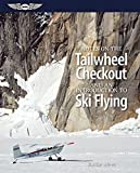 img - for Notes on the Tailwheel Checkout and an Introduction to Ski Flying by Burke Mees (2014-11-23) book / textbook / text book