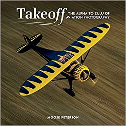 Takeoff The Alpha To Zulu Of Aviation Photography Voices That Matter St Edition