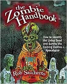 Zombie Apocalypse: Rob Sacchetto: 9781569757055: Amazon.com: Books