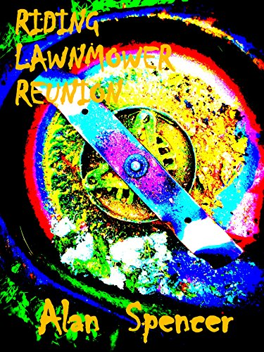 Riding Lawnmower Reunion: Special Edition