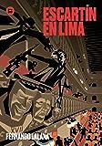 Escartín en Lima (Exit)