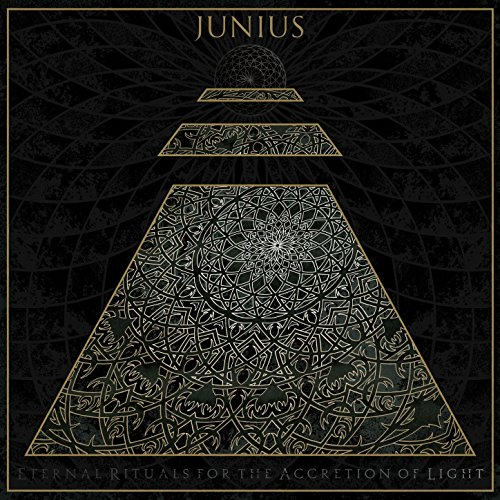 Junius - Eternal Rituals For The Accretion Of Light - CD - FLAC - 2017 - FAiNT Download