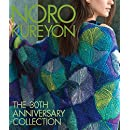 Noro Kureyon: The 30th Anniversary Collection (Knit Noro Collection)
