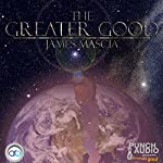 The Greater Good | James Mascia