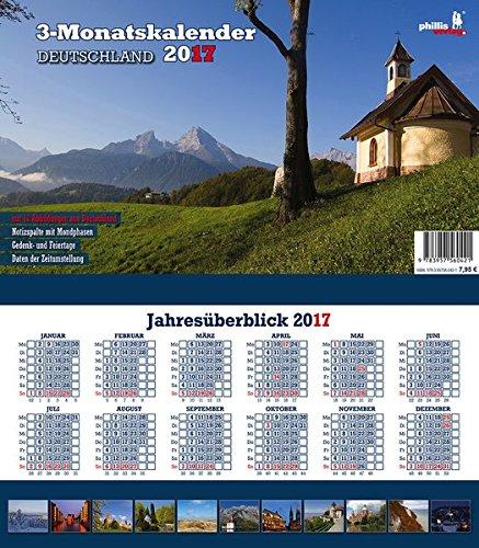 Deutschland 2017 3-Monatskalender: Praktischer Monatsplaner mit umfassendem deutschen Kalendarium