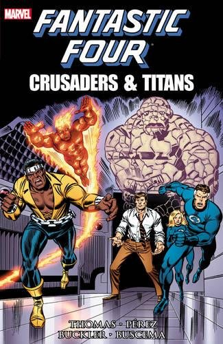 Fantastic Four: Crusaders & Titans PDF ePub book