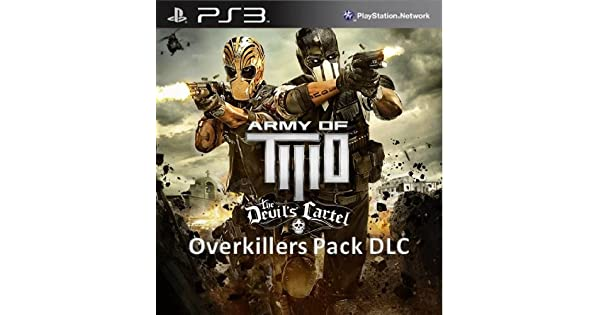 Amazon.com: Army of TWO The Devils Cartel: Overkillers Pack ...