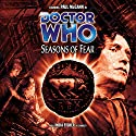 Doctor Who - Seasons of Fear Hörbuch von Paul Cornell, Caroline Symcox Gesprochen von: Paul McGann, India Fisher