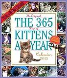The 365 Kittens-A-Year 2013 Wall Calendar
