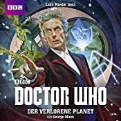 Der verlorene Planet (Doctor Who: Der 12. Doktor)   George Mann