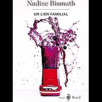 Un lien familial (French Edition)