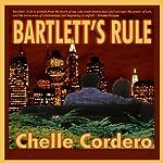 Bartlett's Rule | Chelle Cordero