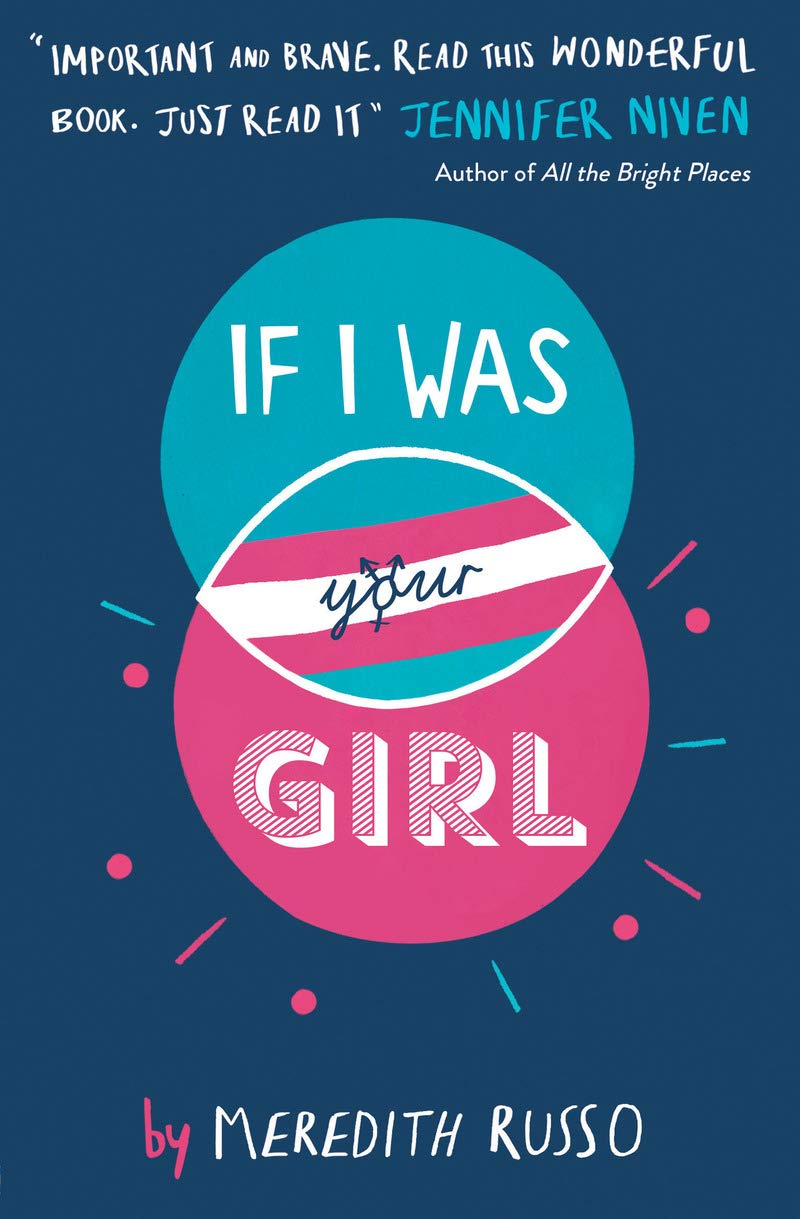 If I Was Your Girl (Anglais) Broché – 26 janvier 2017 Meredith Russo Usborne catalogue anglais 1474923836 Romans