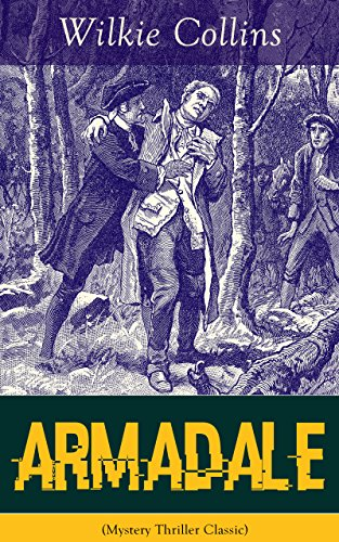 - Armadale (Mystery Thriller Classic): A Suspense Novel from the prolific English writer, best known for The Woman in White, No Name, The Moonstone, The ... The Black Robe, The Law and The Lady...