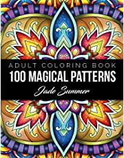 100 Magical Patterns: An Adult Coloring Book with Fun, Easy, and Relaxing Coloring Pages
