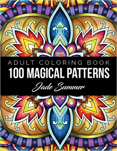 100 Magical Patterns An Adult Coloring Book With Fun Easy