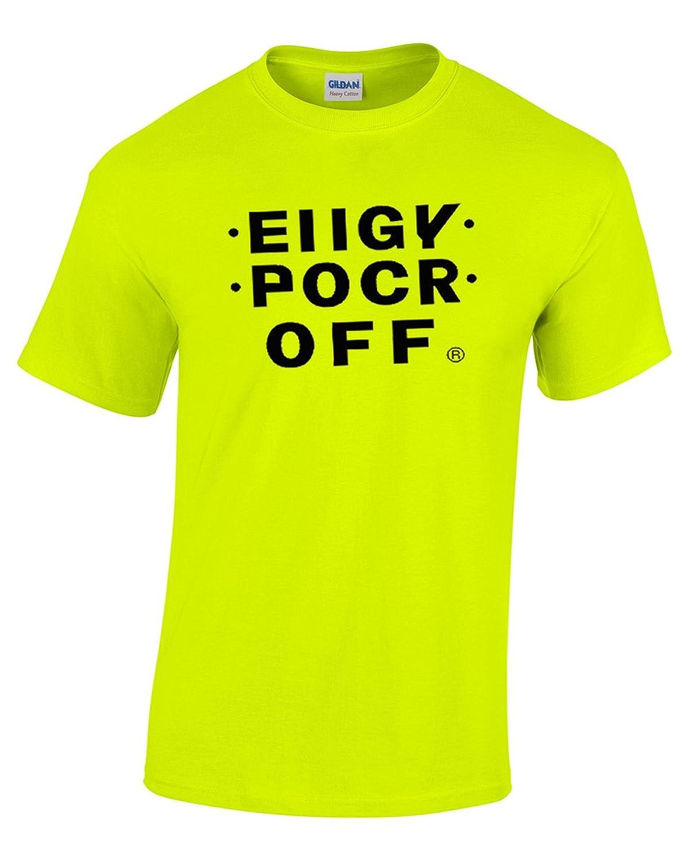 EIIGY POCR OFF - Hidden Message (FCK OFF T-Shirt
