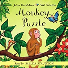 Monkey Puzzle Audiobook by Julia Donaldson Narrated by Julia Donaldson