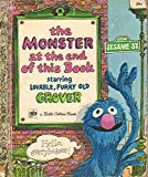 img - for Little Golden Book First Printing 1971 39 Cents the Monster At the End of This Book Starring Loveable Furry Old Grover book / textbook / text book
