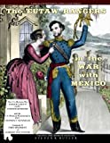 img - for The Eutaw Rangers in the War with Mexico: The U.S.-Mexican War Journal & Letters of CAPT. SYDENHAM MOORE and the U.S.-Mexican War Journal of PVT. ... D, First Regiment of Alabama Volunteers book / textbook / text book