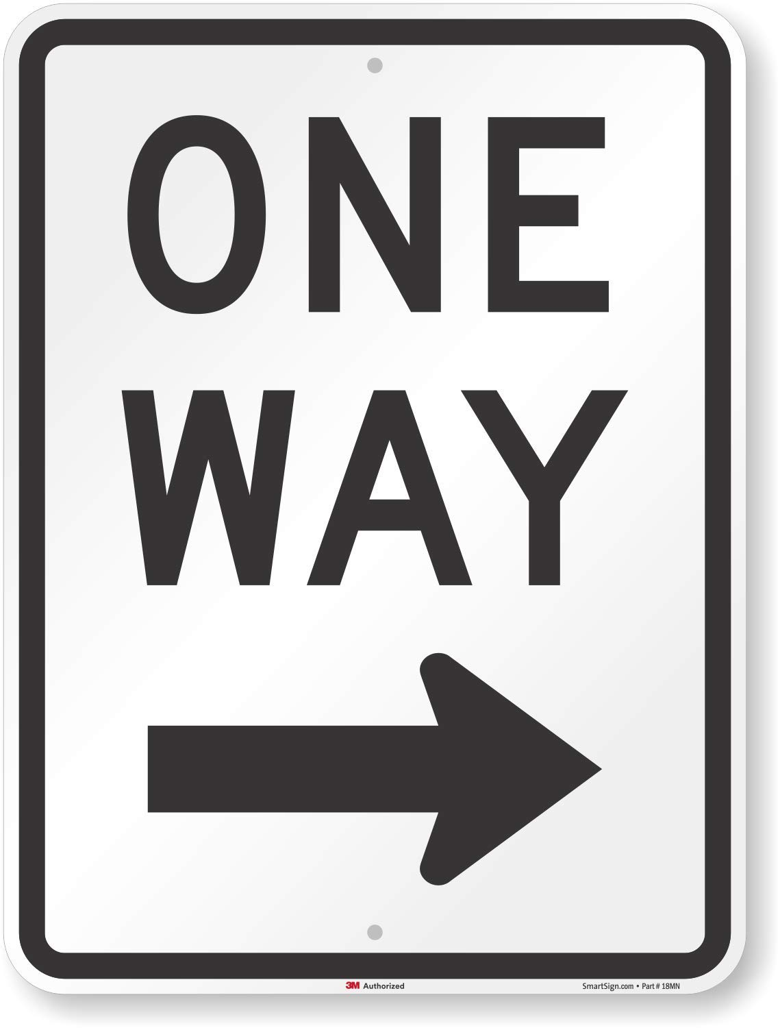 SmartSign MUTCD # R6-2R 3M High Intensity Grade Reflective Sign, Legend ''One Way'' with Right Arrow, 24'' high x 18'' wide, Black on White